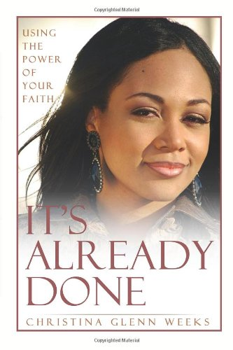 9781456855451: It's Already Done: Using The Power Of Your Faith