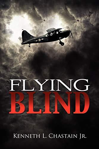 9781456857264: Flying Blind