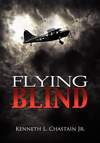 9781456857271: Flying Blind