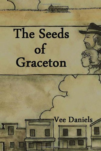 The Seeds of Graceton: Vee Daniels