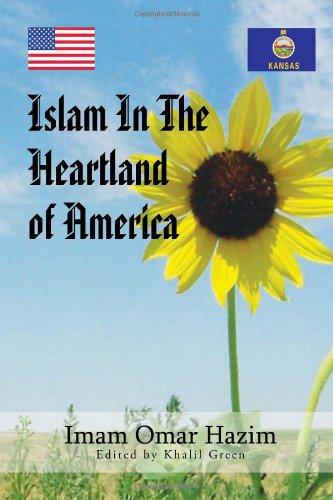 9781456857981: Islam in the Heartland of America