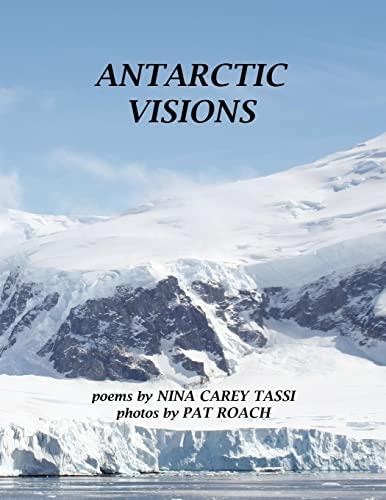 Antarctic Visions: Nina Carey Tassi