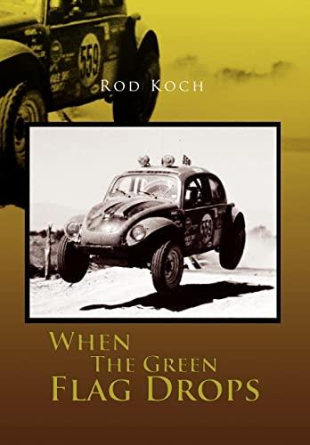 When the Green Flag Drops: Koch, Rod