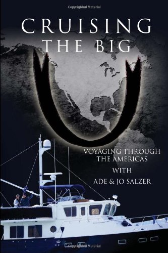 9781456858698: Cruising the Big U: Voyaging Through the Americas
