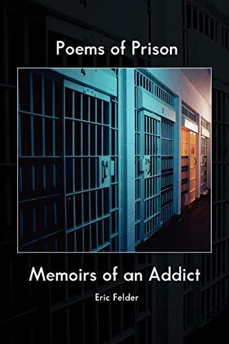 Poems of Prison: Eric Felder