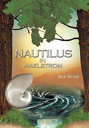 NAUTILUS IN MAELSTROM: Sue Moss