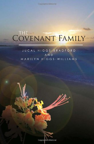 The Covenant Family: Jucal Higgs-Bradford