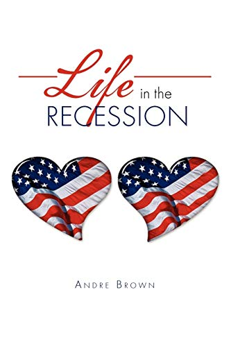 9781456860998: Life in The Recession