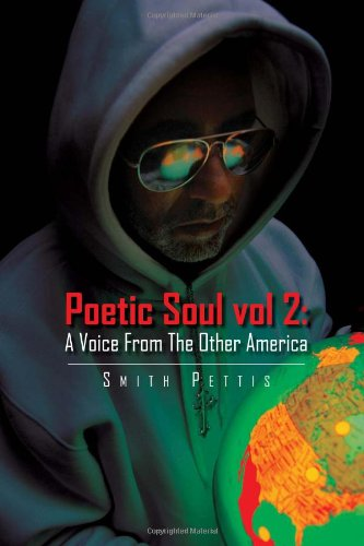 9781456861667: Poetic Soul vol 2: A Voice From The Other America