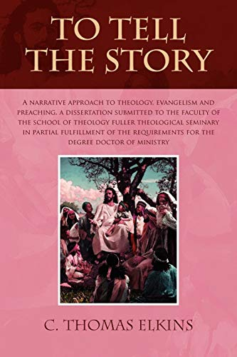 To Tell the Story: C THOMAS ELKINS
