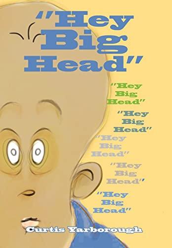 9781456863814: ''Hey Big Head''