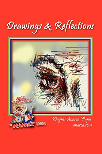 Drawings Reflections (Paperback): Wagner Anarca Papis