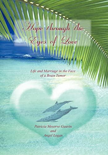 9781456864460: Hope Through the Eyes of Love