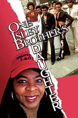 9781456869809: One Isley Brother's Daughter