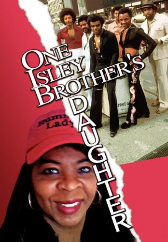 9781456869816: One Isley Brother's Daughter