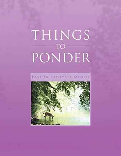 THINGS TO PONDER: Pastor Latoyria Mckoy