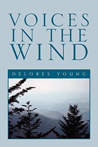 Voices in the Wind - Young, Delores
