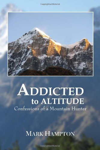 9781456872922: Addicted to Altitude