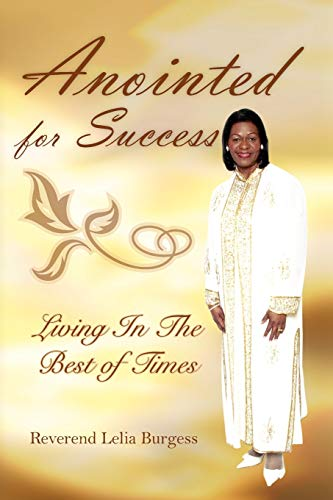 Anointed for Success: Reverend Lelia Burgess