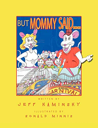 But Mommy Said.: JEFF KAMINSKY
