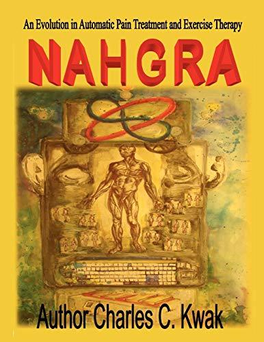 Nahgra Healing Science: Charles C Kwak