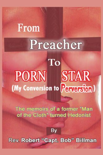 9781456875077: From Preacher to Porn Star