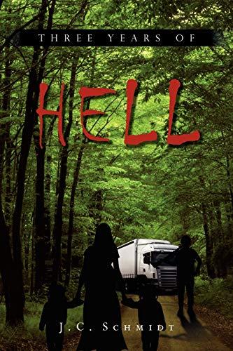 9781456876487: Three Years Of Hell