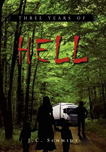 9781456876494: Three Years of Hell