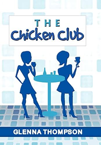 The Chicken Club: Glenna Thompson