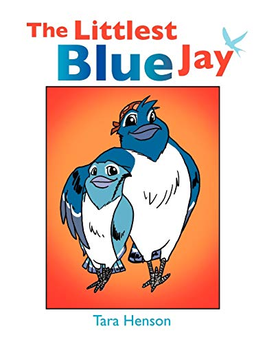 9781456879563: The Littlest Blue Jay