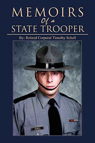 9781456879754: Memoirs Of A State Trooper: True Police Stories