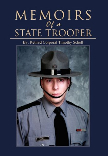 9781456879761: Memoirs of a State Trooper