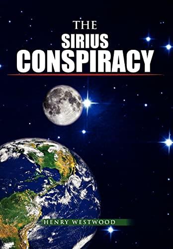 9781456882976: The Sirius Conspiracy