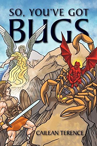 So, You ve Got Bugs (Paperback)