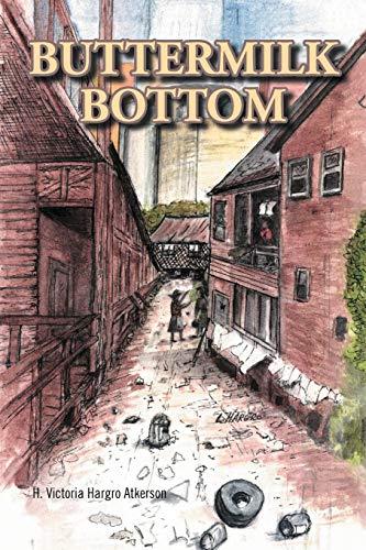 9781456884383: Buttermilk Bottom