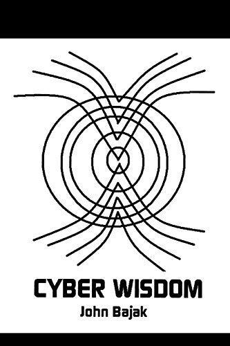 CyberWisdom: John Bajak