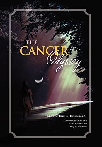 The Cancer Odyssey: MBA Margaret Brennan Bermel
