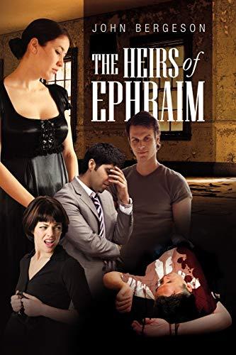 9781456885403: THE HEIRS OF EPHRAIM