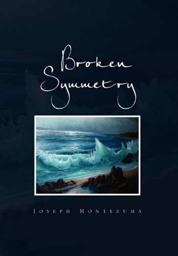 Broken Symmetry: Joseph Montezuma
