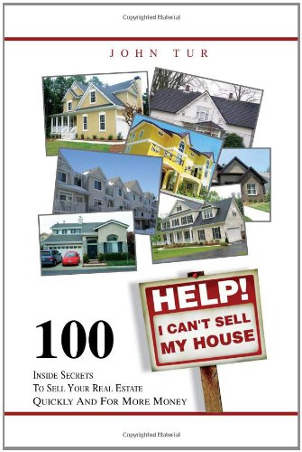 9781456887636: Help! I Can't Sell My House