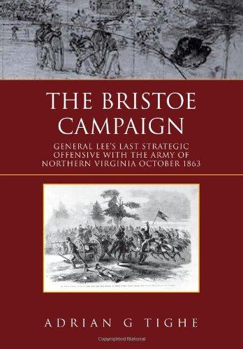 9781456888695: The Bristoe Campaign