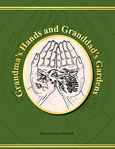 9781456889517: Grandma's Hands and Granddad's Gardens
