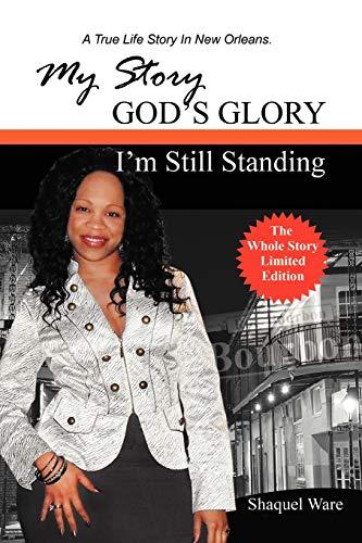 9781456890377: My Story God's Glory
