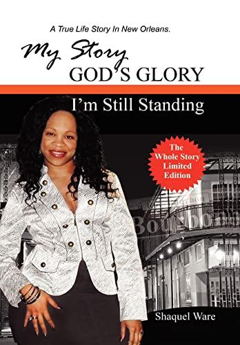 9781456890384: My Story God's Glory