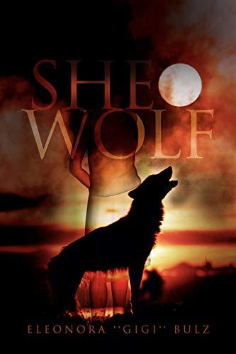 9781456892562: She-Wolf
