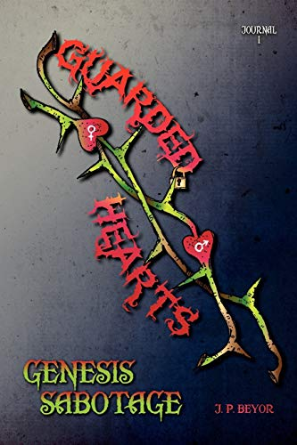 9781456892838: Guarded Hearts: Genesis Sabotage