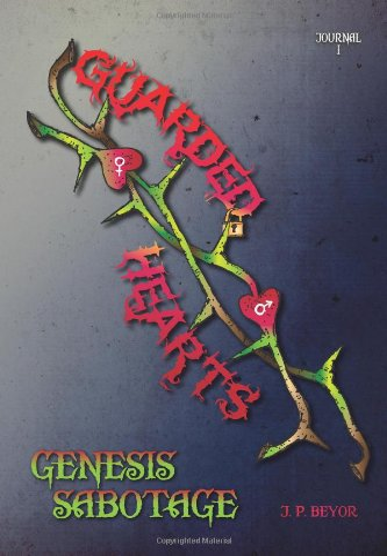 9781456892845: Guarded Hearts: Genesis Sabotage