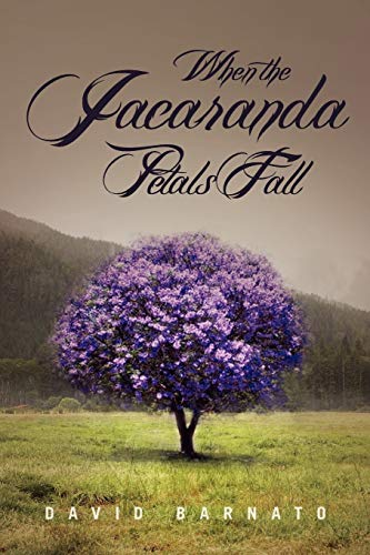 9781456894658: When the Jacaranda Petals Fall