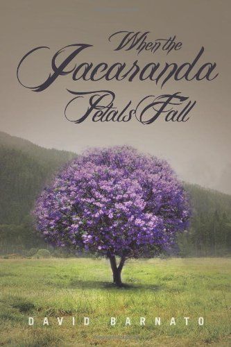 9781456894665: When the Jacaranda Petals Fall
