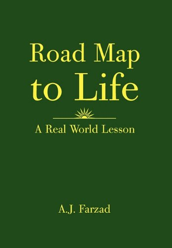 9781456895051: Road Map to Life: A Real World Lesson